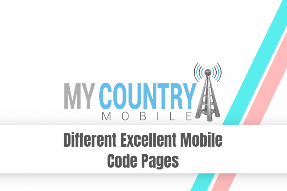 Different Excellent Mobile Code Pages - My Country Mobile