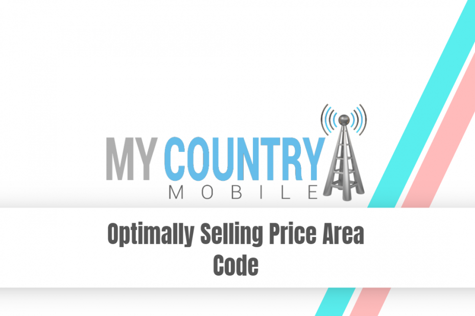 Optimally Selling Price Area Code - My Country Mobile